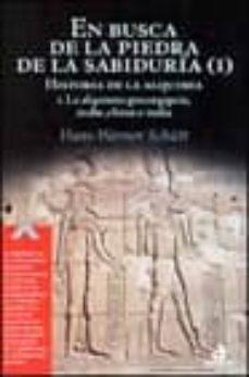 Lofficielhommes.es En Busca De La Piedra De La Sabiduria (T. I): Historia De La Alqu Imia. La Alquimia Grecoegipcia, Arabe, China E India Image