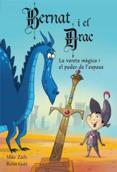 Javiercoterillo.es En Bernat I El Drac Nº 2. La Vareta Magica I El Poder De L Espasa Image