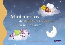 Inmaswan.es Minicuentos De Abejas Y Cebras Para Ir A Dormir (Minicuentos) Image