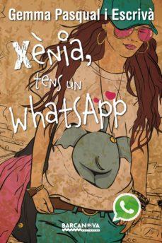 xènia, tens un whatsapp (ebook)-gemma pasqual escriva-9788448933678