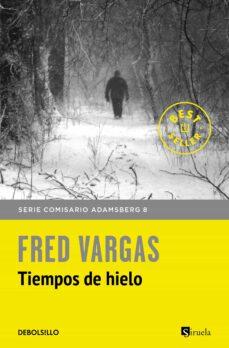 Descargar libro de google books gratis TIEMPOS DE HIELO (COMISARIO ADAMSBERG 9)