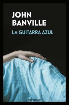 la guitarra azul-john banville-9788466346078