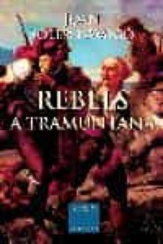 Cdaea.es Rebels A Tramuntana (Iii Premi Leandre Colomer De Novel·la D Hist Oria) Image