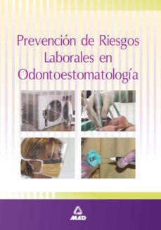 La mejor descarga de libros de texto de libros electrónicos PREVENCION DE RIESGOS LABORALES EN ODONTOESTOMATOLOGIA de  9788466525978 (Literatura española) MOBI