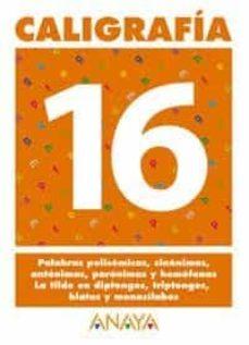 caligrafia 16 (primaria) (ed. 2004)-andrea pastor fernandez-9788466727778