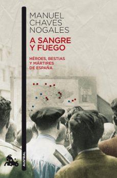 Inmaswan.es A Sangre Y Fuego: Heroes, Bestias Y Martires De España Image