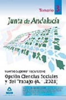Ironbikepuglia.it Cuerpo Superior Facultativo De La Junta De Andalucia, Opcion Cien Cias Sociales Y Del Trabajo (A.1.2028): Temario Especifico Volumen Iii Image