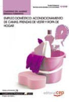 Inmaswan.es Cuaderno Del Alumno Empleo Doméstico: Acondicionamiento De Camas, Prendas De Vestir Y Ropa De Hogar. Image