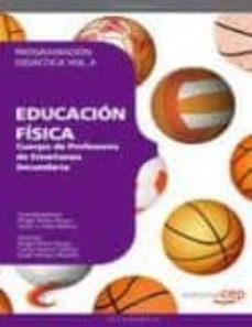 Eldeportedealbacete.es Cuerpo De Profesores De Enseñanza Secundaria. Educacion Fisica. Programacion Didactica (2vol.) Image