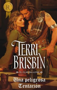 una peligrosa tentación (ebook)-terri brisbin-9788468741178