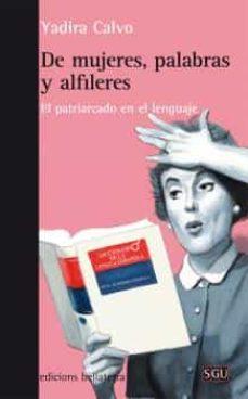Chapultepecuno.mx De Mujeres, Palabras Y Alfileres: El Patriarcado En El Lenguaje Image