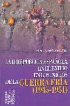 Followusmedia.es La Republica Española En El Exilio En Los Inicios De La Guerra Fr Ia: 1945-1951 Image