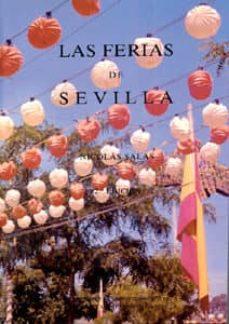 las ferias de sevilla (2ª ed.)-nicolas salas-9788474058178