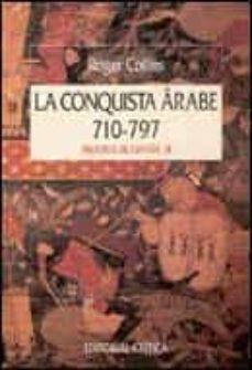 la conquista arabe (710-797)-roger collins-9788474234978