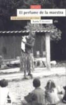 el perfume de la maestra: en los laboratorios de la vida cotidian a (2ª ed.)-jose maria sainz de vicuña ancin-9788474266078