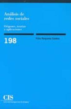 analisis de redes sociales: origenes, teorias y aplicaciones-felix requena santos-9788474763478
