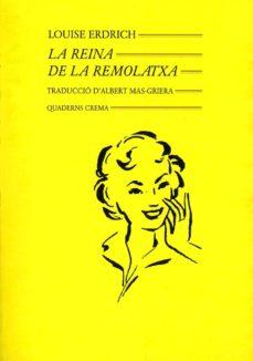 la reina de la remolatxa-louise erdrich-9788477270478