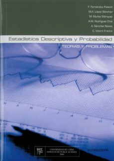 Enmarchaporlobasico.es Estadistica Descriptiva Y Probabilidad: Teorias Y Problemas Image