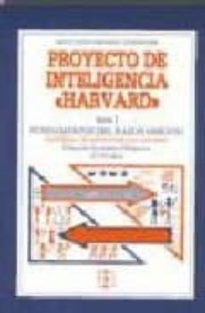 proyecto de inteligencia harvard: serie i, fundamentos de razonam iento-miguel megia fernandez-9788478690978