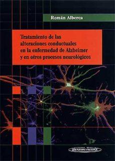Libros descargables gratis para celulares TRATAMIENTO DE LAS ALTERACIONES CONDUCTUALES EN LA ENFERMEDAD DE ALZHEIMER Y EN OTROS PROCESOS NEUROLOGICOS