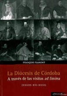 Upgrade6a.es La Diocesis De Cordoba A Traves De Las Visitas Ad Limina (Siglos Xvi-xviii) Image
