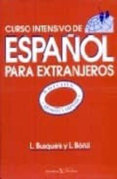 Descarga de libros de audio para ipod CURSO INTENSIVO DE ESPAÑOL PARA EXTRANJEROS 9788479621278