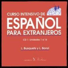 curso intensivo de español para extranjeros (2 cds)-l. busquets-l. bonzi-9788479623678