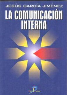 la comunicacion interna-jesus garcia jimenez-9788479783778