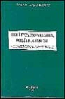 politica monetaria, politica fiscal y comercio internacional-jose villacis gonzalez-9788481557978