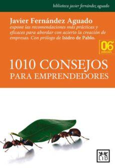 1010 consejos para emprendedores-javier fernandez aguado-9788483561478