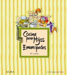 cocina para hijos emancipados-carmeta moran-9788484287278