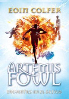 Descargar ARTEMIS FOWL: ENCUENTRO EN EL ARTICO gratis pdf - leer online