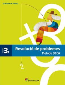 resolucio de problemes metode deca   3º primaria-9788485820078