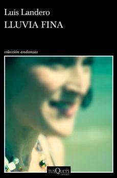 lluvia fina (ebook)-luis landero-9788490666678