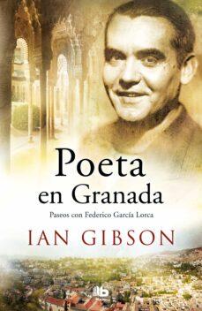 Iguanabus.es Poeta En Granada: Un Paseo Por La Ciudad Y La Vida De Federico Garcia Image