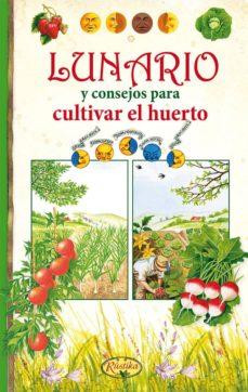 Lunario Y Consejos Para Cultivar El Huerto Pdf Gratis Pdf Collection