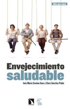 envejecimiento saludable-ines maria comino sanz-9788490974278
