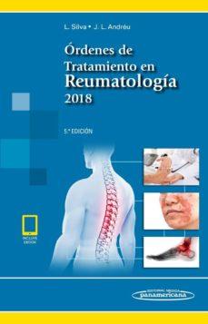 Descargar libro electrónico deutsch gratis ÓRDENES DE TRATAMIENTO EN REUMATOLOGÍA 2018 (LIBRO + E) (Spanish Edition)  de VARIOS