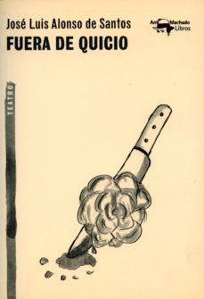 fuera de quicio (ebook)-jose luis alonso de santos-9788491142478