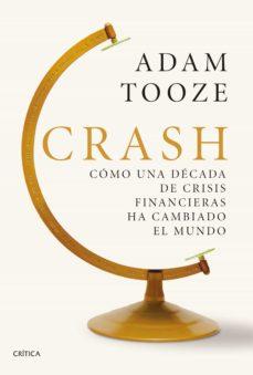 Inmaswan.es Crash: Como Una Decada De Crisis Financiera Ha Cambiado El Mundo Image