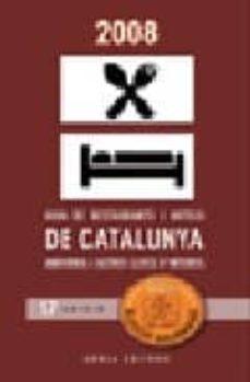 Elmonolitodigital.es Guia Gourmand 2008: Guia De Restaurantes Y Hoteles De Cataluña Image