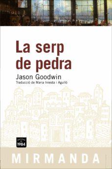 Descargas gratuitas de libros de texto LA SERP DE PEDRA de JASON GOODWIN