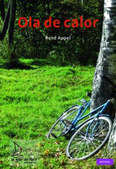 Libro de descarga gratuita de libros electrónicos OLA DE CALOR 9788493716578 de RENE APPEL in Spanish ePub