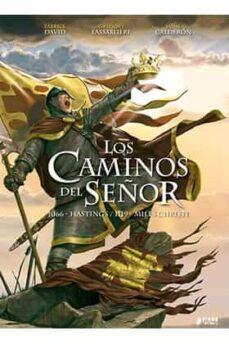los caminos del señor: 1066 hastings/ 1119 miles christi (2ª ed.)-david fabrice-jaime calderon-gregory lassabliere-9788494174278