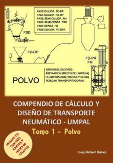 compendio de calculo y diseño de transporte neumaticos: volumen 1-9788494617478
