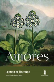 Descarga gratuita de libros de texto de libros electrónicos. AMORES 9788494675478 iBook RTF de LEONOR DE RECONDO
