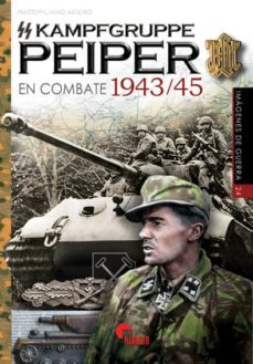 Valentifaineros20015.es Ss-kampfgruppe Peiper En Combate 1943/45 Image