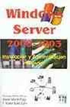 Alienazioneparentale.it Windows Server 2000-2003: Instalacion Y Administracion De Redes Image
