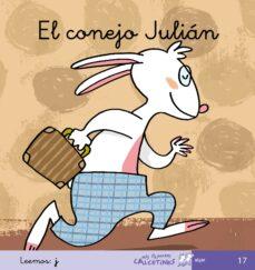 Permacultivo.es El Conejo Julian (Mis Primeros Calcetines; 17) (Cursiva) Image