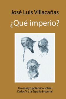 Ironbikepuglia.it Que Imperio?: Un Ensayo Polemico Sobre Carlos V Y La España Imper Ial Image